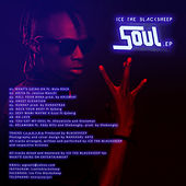 Soul Ep by ICE The Blacksheep