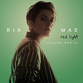 Red Light (Shura Remix) by Ria Mae