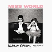 Undressed Rehearsals (1991 - 94) by Miss World