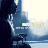 Mantras For Precarious Times by Deva Premal
