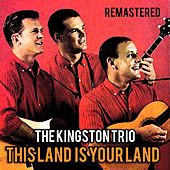 This Land Is Your Land de The Kingston Trio