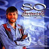 80 Favourite Praise & Worship Songs by Cor Uys