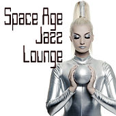 Space Age Jazz Lounge by Various Artists