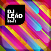 Hulu Beats by DJ Leao