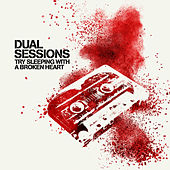 Try Sleeping with a Broken Heart (Reggae Version) by Dual Sessions