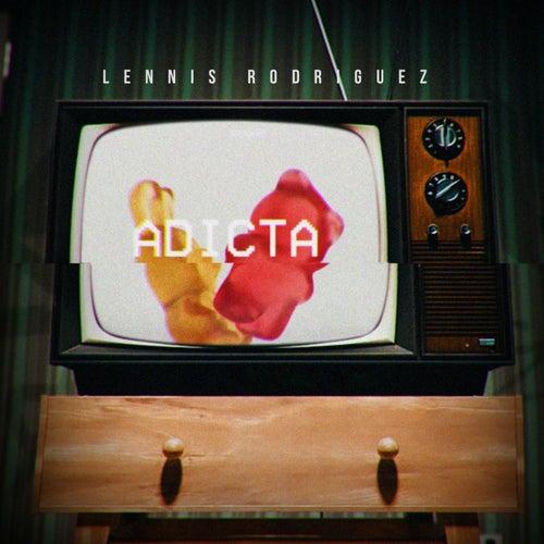 Adicta by Lennis Rodriguez