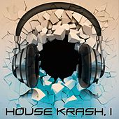 House Krash, 1 by Various Artists
