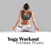 Yoga Workout Fitness Music de Ambient Music Therapy