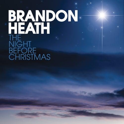 The Night Before Christmas by Brandon Heath