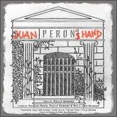 Juan Peron's Hand by Various Artists