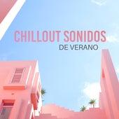 Chillout Sonidos de Verano von Chill Out