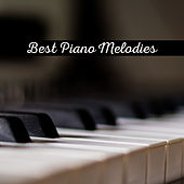 Best Piano Melodies von Peaceful Piano