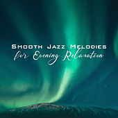 Smooth Jazz Melodies for Evening Relaxation de Relaxing Instrumental Music