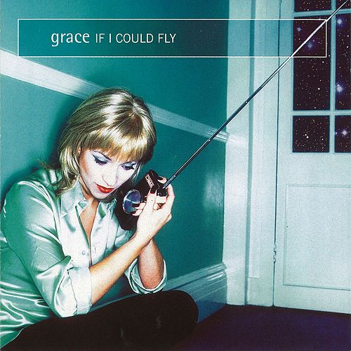 If I Could Fly by Grace