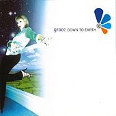 Down to Earth by Grace