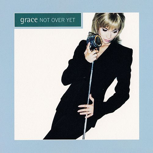 Not Over Yet by Grace