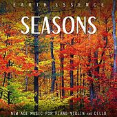 Seasons: New Age Music for Piano Violin and Cello by Earth Essence