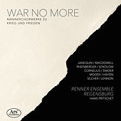 War No More by Renner Ensemble Regensburg
