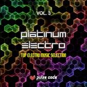 Platinum Electro, Vol. 3 (Top Electro Music Selection) de Various Artists