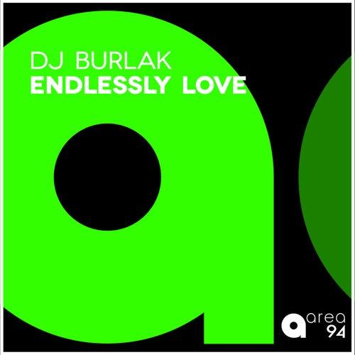 Endlessly Love de DJ Burlak