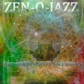 Incredible Zen-O-Jazz Beats by Zen-O-Jazz