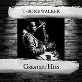 Greatest Hits by T-Bone Walker