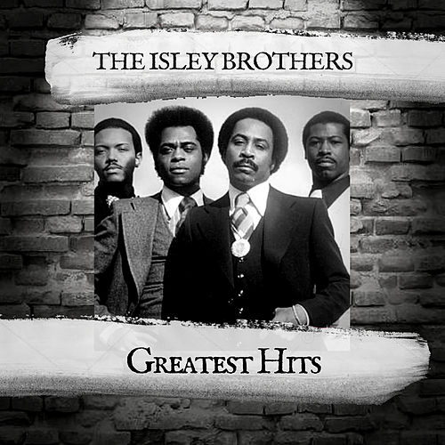 Greatest Hits by The Isley Brothers
