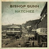 Natchez von Bishop Gunn