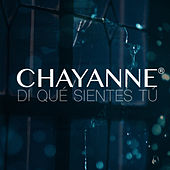 Di Qué Sientes Tú by Chayanne