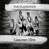 Greatest Hits by The Flamingos