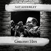 Greatest Hits by Nat Adderley