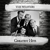 Greatest Hits by The Weavers