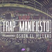 Trap Manefiesto de D'Shon El Villano