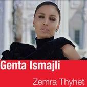 Zemra Thyhet by Genta Ismajli