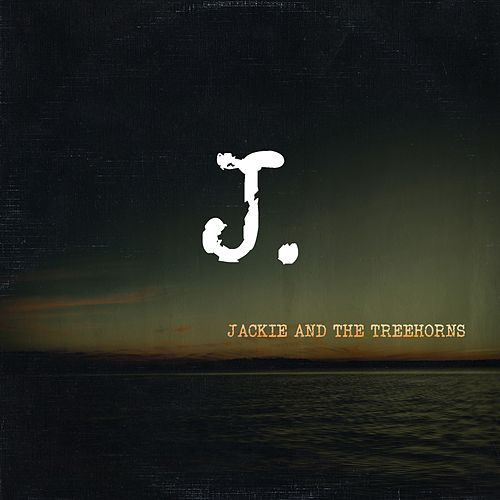 The J Album by Jackie and The Treehorns
