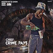 Crime Pays by Chief