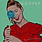 Lollipop by Annie LeBlanc de Various Artists