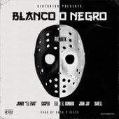 Blanco o Negro (Remix) de Ele A El Dominio and Jamby El Favo Darell