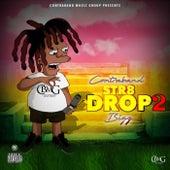 Str8 Drop 2 de Contraband  Bigz