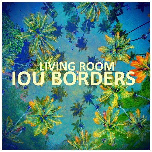 IOU Borders by Living Room