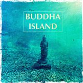 Buddha Island by Various Artists