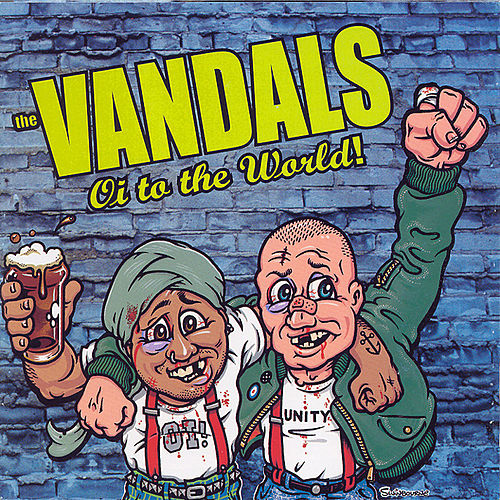 Oi To The World by Vandals