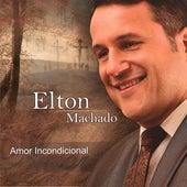 Amor Incondicional de Elton Machado