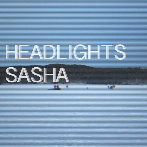 Headlights by Sasha