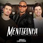 Mentirinha by Breno & Caio César