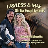 Lawless & Mae: Ole Time Gospel Favorites de Jack Lawless