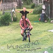 Balancing Act by Erik Ewing-Meyer