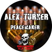 Peacemaker - Single by Alex Turner
