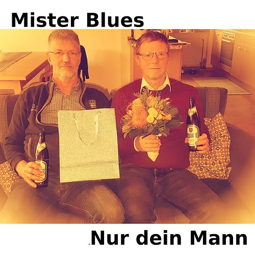 Nur dein Mann by Mr.Blues