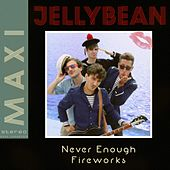 Never Enough by Jellybean